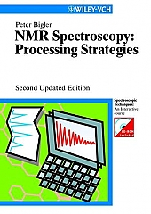 NMR Spectroscopy: Processing Strategies: Spectroscopic Techniques: An Interactive Course