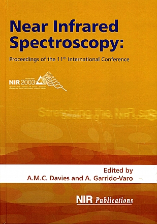 Near Infrared Spectroscopy: Proceedings of the 11th International Conference