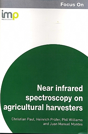 Focus on Near Infrared Spectroscopy on Agricultural Harvesters